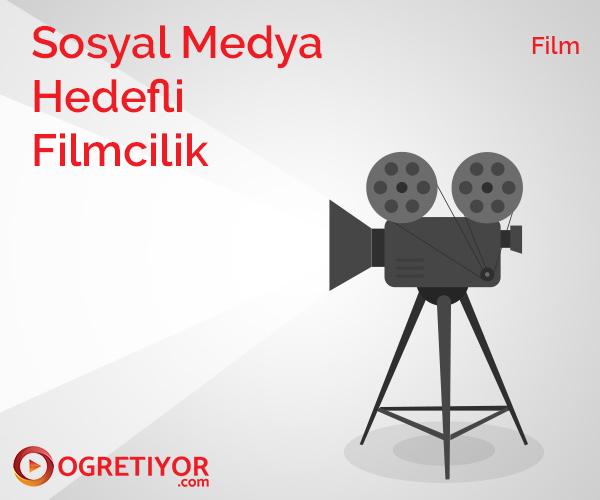 Sosyal Medya Hedefli Filmcilik