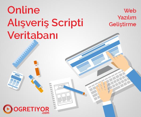Online Alışveriş Scripti Veritabanı Serisi