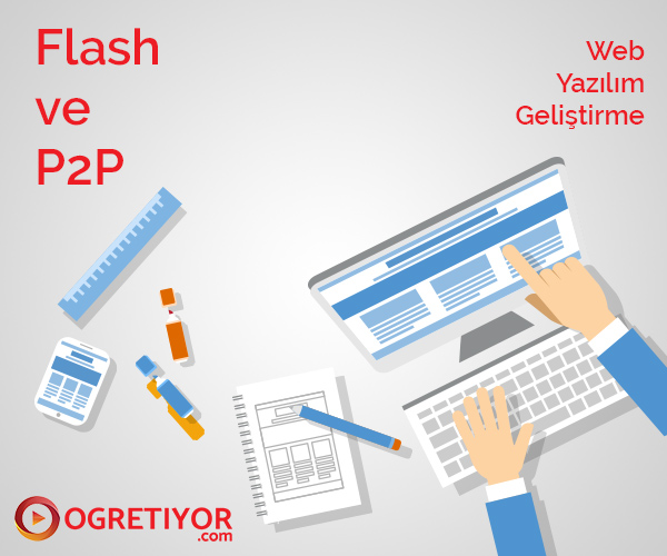 Flash ve P2P