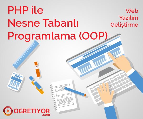 PHP İLE NESNE TABANLI PROGRAMLAMA (OOP) YENI