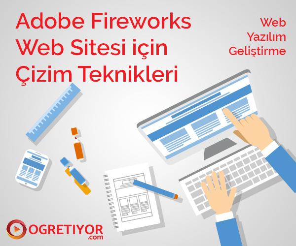 Adobe Fireworks Web Sitesi için Çizim Teknikleri