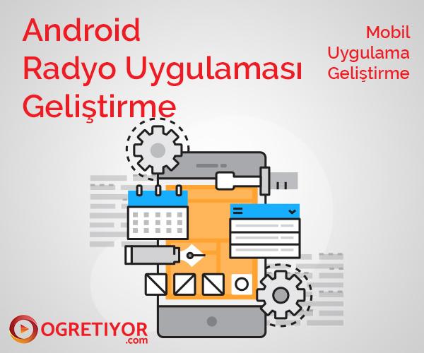 Android Radyo Uygulaması Geliştirme