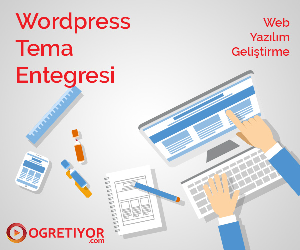 Wordpress Tema Entegresi