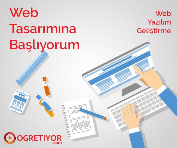 Web Tasarıma Başlıyorum